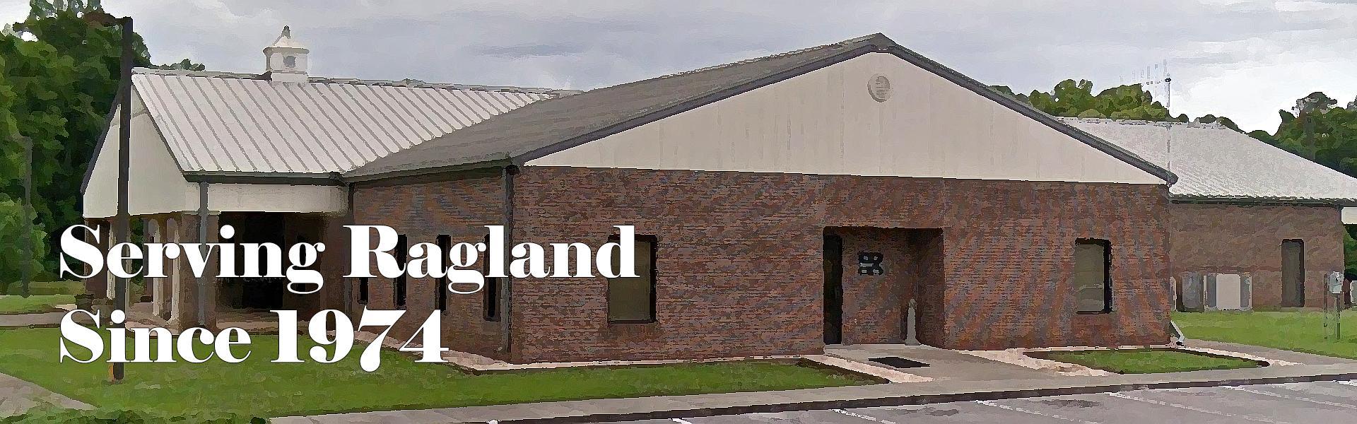 Ragland Water Works, 220 Fredia Street, Ste 101, Ragland, AL 35131-Phone: (205) 472-0409|Fax: (205) 472-2154 Hours: 8:00 am - 4:00 pm, M-F